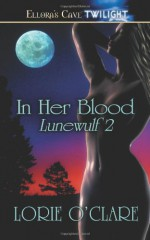In Her Blood - Lorie O'Clare