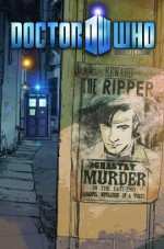 Doctor Who: The Ripper (Eleventh Doctor Comics, #1) - Tony Lee, Andrew Currie, Richard Piers Rayner, Tim Hamilton