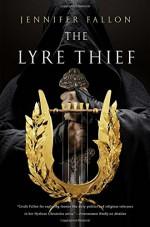 The Lyre Thief (The Hythrun Chronicles) - Jennifer Fallon