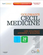 Cecil Medicine: Expert Consult Premium Edition - Lee Goldman, Andrew I. Schafer