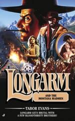 Longarm and the Montana Madmen - Tabor Evans