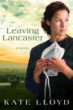 Leaving Lancaster - Kate Lloyd