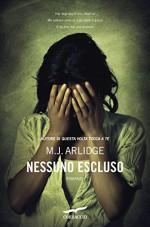 Nessuno escluso (Italian Edition) - M.J. Arlidge, Giovanni Arduino