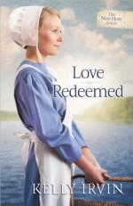 Love Redeemed - Kelly Irvin