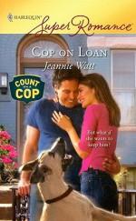Cop on Loan - Jeannie Watt