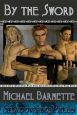 By the Sword (Perseverance Operatives, #1) - Michael Barnette