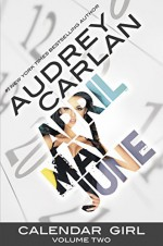 Calendar Girl: Volume Two - Audrey Carlan