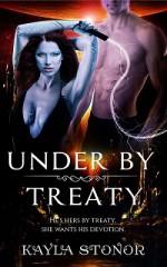 Under By Treaty - Kayla Stonor