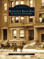 Boston's Back Bay in the Victorian Era - Anthony Mitchell Sammarco