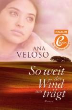 So weit der Wind uns trägt: Roman (German Edition) - Ana Veloso