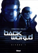 Back World, Tome 1 : - Éric Corbeyran, Jean-Jacques Chagnaud