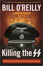 Killing the SS - Martin Dugard, Bill O'Reilly