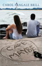 Cape Maybe - Carol Fragale Brill