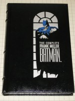 The Complete Frank Miller Batman - Alan Moore, Dennis O'Neil, Frank Miller, Richard Bruning