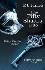 Fifty Shades Duo: Fifty Shades Darker / Fifty Shades Freed - E.L. James