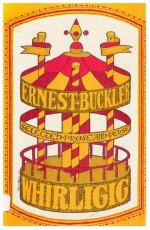 Whirligig: Selected Prose and Verse - Ernest Buckler