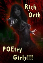 POEtry Girls!!! - Rich Orth, William Cook, James Ward Kirk, Mike Jansen