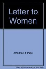 Letter to Women - Pope John Paul II