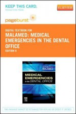 Medical Emergencies in the Dental Office - Pageburst E-Book on Vitalsource (Retail Access Card) - Stanley F. Malamed