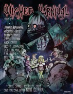 Wicked Karnival #6 - James Newman, Bryn Sparks, David Charles Flynn, Nick Cato, Brett Blumfield, Deb Leblanc, Bob Freeman, Michael West