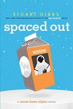 Spaced Out (Moon Base Alpha) - Stuart Gibbs