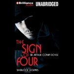 The Sign of Four - Arthur Conan Doyle, Michael Page, Brilliance Audio
