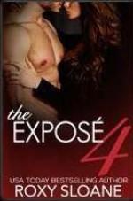 The Exposé 4 - Roxy Sloane