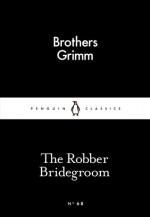 The Robber Bridegroom - Jacob Grimm