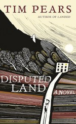 Disputed Land - Tim Pears