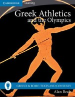 Greek Athletics and the Olympics - Alan Beale