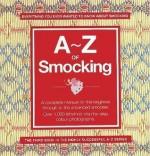 A - Z of Smocking - Country Bumpkin Publications, Sue Gardner
