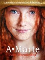 AMARTE (Spanish Edition) - Iván Hernández
