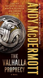 The Valhalla Prophecy: A Novel (Nina Wilde & Eddie Chase series Book 9) - Andy McDermott