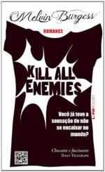 Kill All Enemies - Coleção L&PM Pocket (Em Portuguese do Brasil) - Melvin Burgess