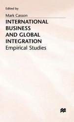 International Business and Global Integration - Mark Casson, Casson