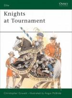 Knights at Tournament (Elite) by Christopher Gravett (1992-03-26) - Christopher Gravett;
