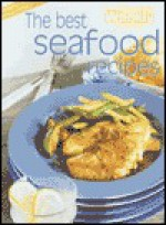"Best Seafood Recipes (""Australian Women's Weekly"" Home Library) - Maryanne Blacker"