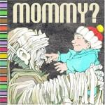 Mommy? ( a pop-up book) - Maurice Sendak, Arthur Yorinks, Matthew Reinhart