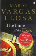The Time of the Hero - Mario Vargas Llosa