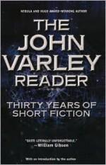 The John Varley Reader - John Varley