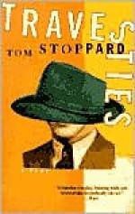 Travesties - Tom Stoppard