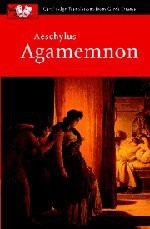 Agamemnon - Philip de May, Judith Affleck, John Harrison, Aeschylus, P.E. Easterling