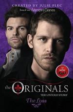 The Originals: The Loss - Julie Plec