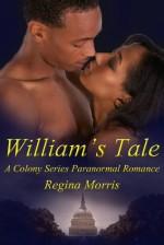 William's Tale - Selena Williams, Regina Morris, Michelle Leah Olson