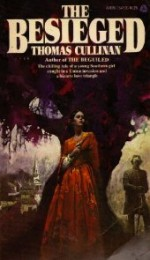 The Besieged - Thomas Cullinan