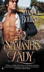 The Spymaster's Lady (Berkley Sensation) by Bourne, Joanna (2008) Mass Market Paperback - Joanna Bourne