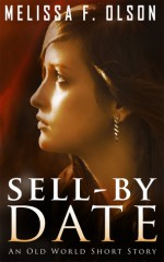 Sell-By Date - Melissa F. Olson