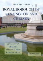The Pocket Guide to the Royal Borough of Kensington and Chelsea (The Pocket Guides) - Andrew Wilson