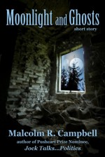 Moonlight and Ghosts - Malcolm R. Campbell