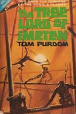The Tree Lord of Imeten - Tom Purdom